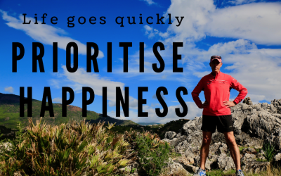 Life Goes Quickly, Prioritise Happiness